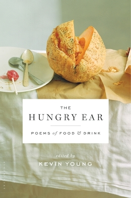 The Hungry Ear, edited by Kevin Young